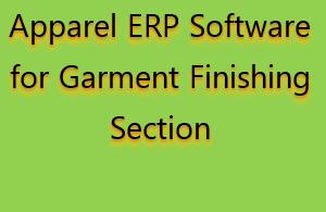 Apparel ERP Software for Garment Finishing