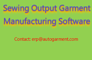 Sewing Output Garment Manufacturing Software