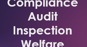 Compliance Audit Inspection Welfare